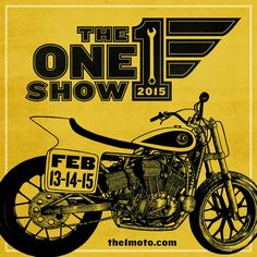 February 13-14-15 2015; Get Excited, The One Show Is Coming.