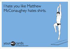 silly matthew McConaughey