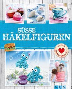 Süße Häkelfiguren: Putzige Tierchen und Leckereien im Mini-Format zum Selber Häkeln (Die schönsten Kreativ-Ideen) - http://kostenlose-ebooks.1pic4u.com/2014/09/28/suesse-haekelfiguren-putzige-tierchen-und-leckereien-im-mini-format-zum-selber-haekeln-die-schoensten-kreativ-ideen/