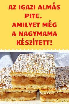 Bakery Recipes, My Recipes, Dessert Recipes, Cooking Recipes, Hungarian Desserts, Hungarian Recipes, Sweets Cake, Cookie Desserts, Smoothie Fruit