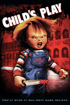 Child's Play (1988) A single mother gives her son a much sought after doll for his birthday, only to discover that it is possessed by the soul of a serial killer.