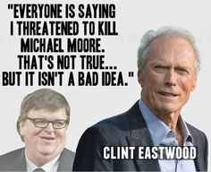 Clint Eastwood is so awesome.