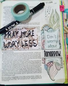 """""""So don't worry about tomorrow, for tomorrow will bring it's own worries. Today's trouble is enough for today."""" Matthew 6:34 This verse is something I'm going to keep close to my heart, never let what has not happened yet worry you.  #biblejournaling #bible #bibleverse #Matthew #6:34 #illustratedfaith #inspirebible #godisgood #keepthefaith"""