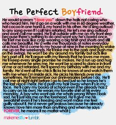 Perfect boyfriend. This is so cute! Some of it is high school stuff though, but still sweet.