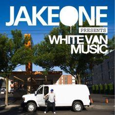 Jake One - White Van Music, Turn off the radio!
