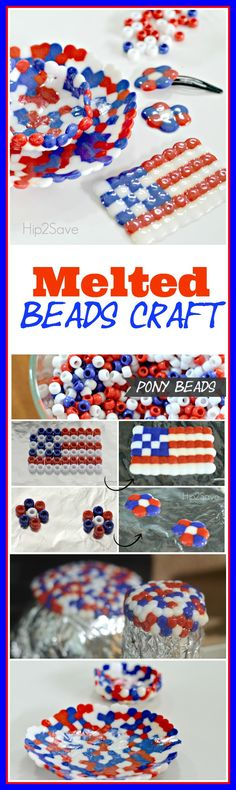 Melted Beads Craft (Great for Kids). Enjoy this as a wonderful 4th of July activity! Brought to you by Hip2Save.com.