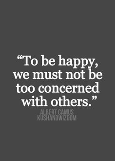 Favorite Quote - Albert Camus <3