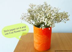 Flower vase made out of an empty tin. Flower Vase Making, Flower Vases, Flower Arrangements, Flowers, Dose, Making Out, Empty, Tin, Floral Arrangements