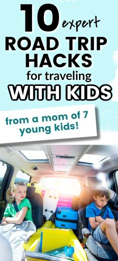 10 Expert Road Trip Tips for Traveling With Kids