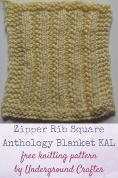 """Free knitting pattern: Zipper Rib Square by Underground Crafter   This variation on ribbing resembles open teeth on a zipper. One of 30 free knitting patterns for 6"""" (15 cm) squares in the Anthology Blanket KAL."""