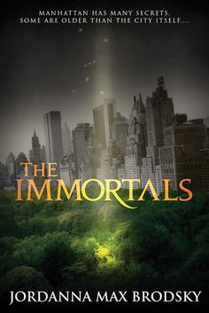 The Immortals (Olympus Bound #1) by Jordanna Max Brodsky (16 Feb 2016)