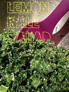 lemon kale salad - I add chopped smoked sun-dried tomatoes and pine nuts.  Delicious!