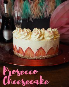 No-Bake Prosecco Cheesecake! Strawberries & Raspberries soaked in Prosecco combined with a Creamy No-Bake Vanilla Cheesecake with a good helping of popping candy for the fizz! No Bake Vanilla Cheesecake, Chocolate Cheesecake, Cheesecake Recipes, Dessert Recipes, Baileys Cheesecake, Homemade Cheesecake, Cheesecake Bites, Party Recipes, Dessert Ideas