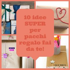 PACCHI REGALO FAI DA TE: 10 progetti di wrapping