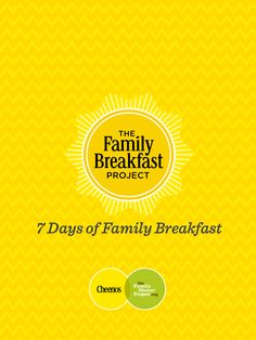 The Family Breakfast Project: A 7-day guide to connecting with your family in the morning *great ideas. love this.