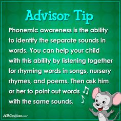 Advisor Tip: Phonemic awareness is the ability to identify the separate sounds in words. #tipsforparents
