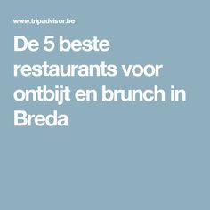 De 5 beste restaurants voor ontbijt en brunch in Breda