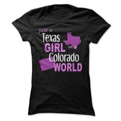 girl who was born in Texas and live in Colorado - T-Shirt, Hoodie, Sweatshirt