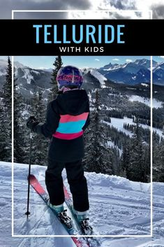 A Guide to Telluride with Kids - A Telluride Ski Resort Family Vacation Colorado Winter, Visit Colorado, Telluride Ski, Best Ski Resorts, Mountain Vacations, Family Vacations, Ski Vacation, Snow Skiing, Family Ski