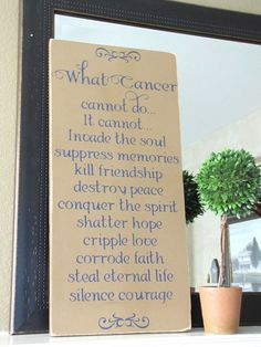 What Cancer Cannot Do Wooden Primitive Sign Wood by CAPrimlover, $25.00