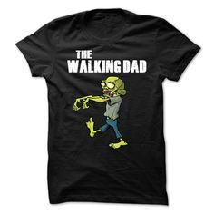 The Walking Dad T-Shirts, Hoodies. SHOPPING NOW ==► https://www.sunfrog.com/Zombies/The-Walking-Dad--72977527-Guys.html?id=41382