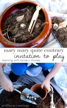 Mary, Mary, Quite Contrary {Nursery Rhyme Invitation to Play} - Wildflower Ramblings