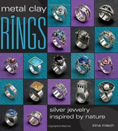 Metal Clay Rings: Silver Jewelry Inspired by Nature de Irina Miech, http://www.amazon.fr/dp/0871162784/ref=cm_sw_r_pi_dp_zflFtb0481YD0