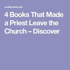 4 Books That Made a Priest Leave the Church – Discover Reformation Day, Luther, Priest, Catholic, Books, Libros, Book, Book Illustrations, Libri
