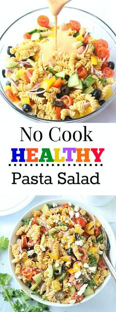 This No Cook Healthy Pasta Salad loaded with fresh veggies is bright, refreshing, and super tasty! Easy-to-put-together and healthy too!