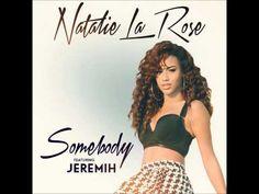 Natalie La Rose - Somebody (Instrumental W/Hook)