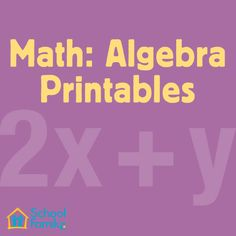 Get our free algebra printables here! #math basics