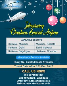 Introducing #Christmas #Special #Airfare!! Hurry Up plan your next trip through us at #Akash #Travels. For booking call us at +91 9874930112