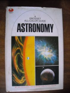 Astronomy A Grosset All Color Guide by Iain Nicolson For Sale At Wenzel Thrifty Nickel ecrater store