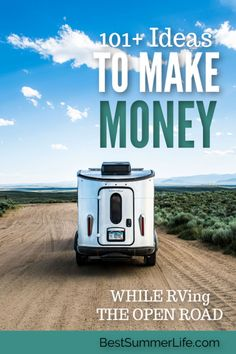 101 to Make Money while RVing on the Road Rv Camping Tips, Camping Life, Rv Life, Outdoor Camping, Outdoor Travel, Camping Outdoors, Camping Ideas, Travel Jobs, Travel Money