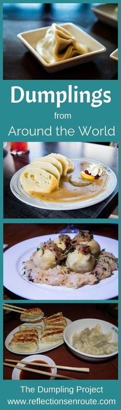 Dumplings Around the World - An Eating and Cooking Project