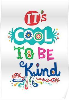 """""""Great poster for the classroom."""" This would be a great addition to the classroom especially when teaching a unit on kindness. Kindness Matters, Kindness Quotes, Kindness Rocks, Kindness Ideas, La Compassion, Inspirational Quotes For Kids, Classroom Posters, Classroom Motivational Posters, Library Posters"""