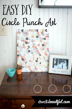 Super Easy DIY Circle Punch Art - a craft tutorial that will use up any scraps of decorative or scrapbook paper lying around! Use up your stash and create a beautiful work of art for your home with this idea!