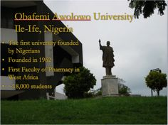 The Obafemi Awolowo University is a comprehensive public institution established in 1962 as The University of Ife. The University is situated on a vast expanse of land totaling 11,861 hectares in Ile-Ife, Osun State, southwest of Nigeria