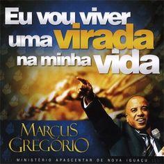 CD Eu vou viver uma virada na minha vida - Pr Marcus Gregório | Reviver Representações