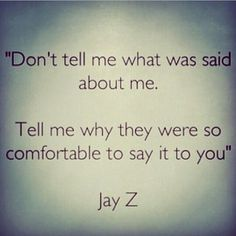 Jay Z isn't just another pretty face. This is really something to think about. Great Quotes, Quotes To Live By, Me Quotes, Motivational Quotes, Funny Quotes, Inspirational Quotes, Jay Z Quotes, The Words, Best Quotes Ever