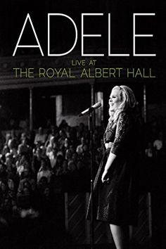 Adele: Live At The Royal Albert Hall...