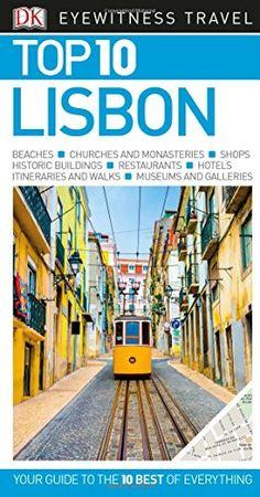 Top 10 Lisbon (Eyewitness Top 10 Travel Guide) by DK https://www.amazon.com/dp/1465457089/ref=cm_sw_r_pi_dp_x_E.OdzbHJNDR5H