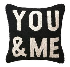 You and Me Hook Pillow16 x 16