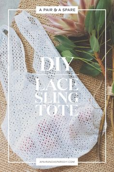 diy-lace-sling-tote