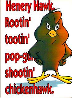 Foghorn Leghorn Quotes | The shed has a sign saying ' Foghorn Legorn , Supt' beside the door ...