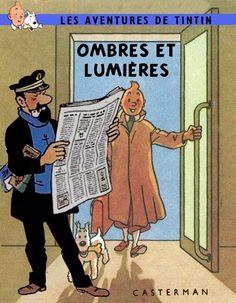 Les Aventures de Tintin - Album Imaginaire - Ombres et Lumières