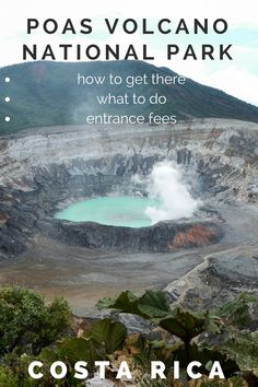 Tips for visiting Poas Volcano National Park, the most popular national park in Costa Rica: http://mytanfeet.com/costa-rica-national-park/poas-volcano/