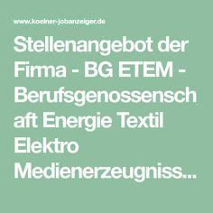 Stellenangebot der Firma - BG ETEM - Berufsgenossenschaft Energie Textil Elektro Medienerzeugnisse: Sachbearbeiter / Übersetzer (m/w/d) in Köln, Berufseinsteiger.  Die BG ETEM gehört zu den gewerblichen Berufsgenossenschaften in der Bundesrepublik Deutschland. Wir sind die gesetzliche Unfallversicherung für rund 4 Millionen Menschen in über 200.000 Mitgliedsunternehmen. Wir unterstützen unsere Mitgliedsunternehmen bei Arbeitssicherheit und Gesundheitsschutz. Wir kümmern uns um Verletzte und… Casualty Insurance, Young Professional, Psychics