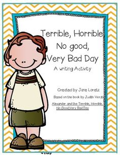 "Free Writing Activity of The ""Terrible, Horrible, No Good, Very Bad Day"""