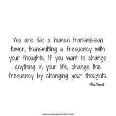 Reminder: You can always change things by changing the frequency of your thoughts! With love, Universe Reminders ♥️ . Book Extracts, Self Empowerment, Law Of Attraction Quotes, Self Development, Motivation Inspiration, Wisdom Quotes, Motivationalquotes, Inspire Me, Affirmations